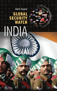Global Security Watch - India