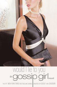 Gossip girl 10 : Would I Lie to You (storpocket)