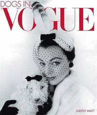 Dogs in 'Vogue' (inbunden)
