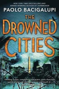 The Drowned Cities (h�ftad)