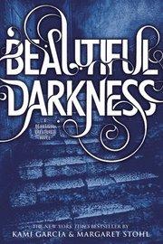 Beautiful Darkness (häftad)