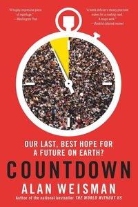 Countdown: Our Last, Best Hope for a Future on Earth? (h�ftad)
