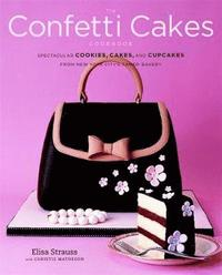 The Confetti Cakes Cookbook (inbunden)