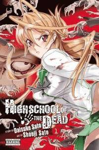 Highschool of the Dead: v. 1 (h�ftad)