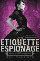 Etiquette & Espionage (h�ftad)