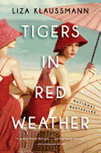 Tigers in Red Weather (h�ftad)
