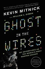 Ghost in the Wires: My Adventures as the World's Most Wanted Hacker (h�ftad)