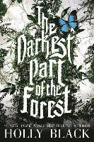 The Darkest Part of the Forest (inbunden)