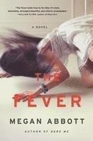 The Fever (inbunden)