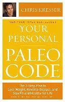 Your Personal Paleo Code: The 3-Step Plan to Lose Weight, Reverse Disease, and Stay Fit and Healthy for Life (inbunden)