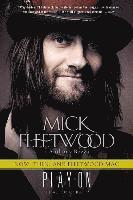 Play on: Now, Then, and Fleetwood Mac: The Autobiography (pocket)