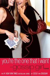 Gossip girl 6, You're the One That I Want (storpocket)