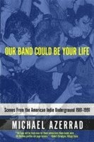Our Band Could be Your Life (h�ftad)