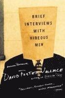Brief Interviews with Hideous Men (h�ftad)