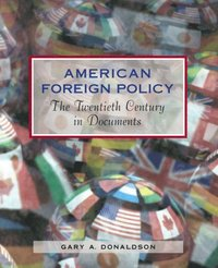 American Foreign Policy (h�ftad)