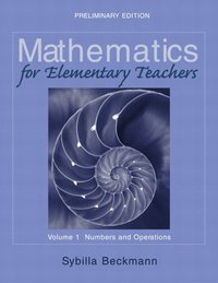 Mathematics for Elementary Teachers Volume I