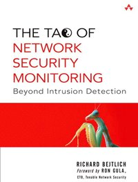 The Tao of Network Security Monitoring (h�ftad)
