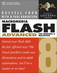 Macromedia Flash 8 Advanced for Windows and Macintosh: Visual Quickpro Guid