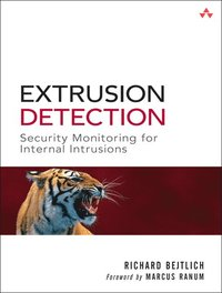 Extrusion Detection: Security Monitoring for Internal Intrusions (h�ftad)