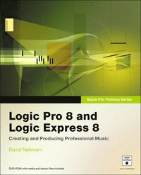 Apple Pro Training Series: Logic Pro 8 and Logic Express 8 Book/DVD Package