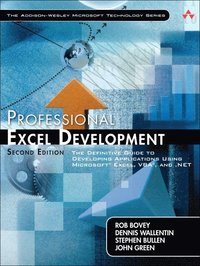 Professional Excel Development: The Definitive Guide to Developing Applications Using Microsoft Excel and VBA, and .NET 2nd Edition Book/CD Package