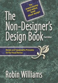 The Non-Designer's Design Book 3rd Edition (h�ftad)
