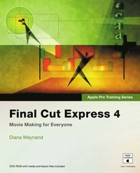 Apple Pro Training Series: Final Cut Express 4 Book/DVD package