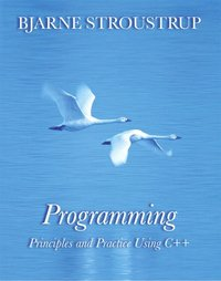 Programming: Principles & Practice Using C++ (h�ftad)