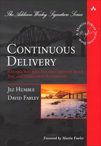 Continuous Delivery: A Handbook for Building, Deploying, Testing and Releasing Software (inbunden)
