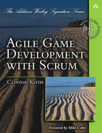 Agile Game Development with SCRUM (h�ftad)