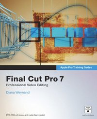Apple Pro Training Series: Final Cut Pro 7 Book/DVD Package