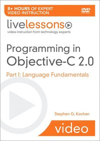 Programming in Objective-C 2.0 LiveLessons (Video Training) (h�ftad)
