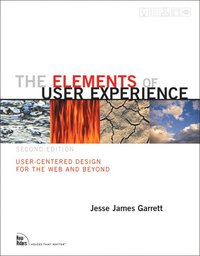 The Elements of User Experience: User-Centered Design for the Web and Beyond 2nd Edition (h�ftad)