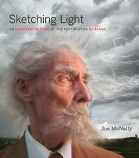 Sketching Light: An Illustrated Tour of the Possibilities of Flash (h�ftad)