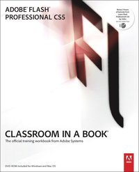 Adobe Flash Professional CS5 Classroom in a Book Book/CD Package