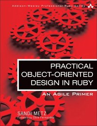 Practical Object-Oriented Design in Ruby: An Agile Primer (h�ftad)