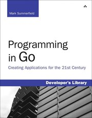 Programming In Go: Creating Applications For The 21st Century (h�ftad)