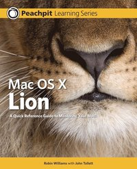 Mac OS X Lion: Peachpit Learning Series (h�ftad)