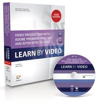 Video Production with Adobe Premiere CS5.5 and After Effects CS5.5: Learn by Video Book/DVD Package ()
