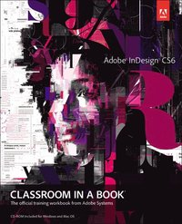InDesign CS6 Classroom in a Book Book/CD Package
