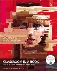 Flash Professional CS6 Classroom in a Book Book/DVD Package