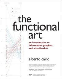 The Functional Art: An Introduction to Information Graphics and Visualization Book/DVD Package ()