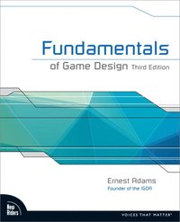 Fundamentals of Game Design (h�ftad)