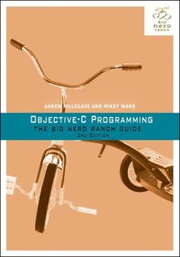 Objective-C Programming: The Big Nerd Ranch Guide (h�ftad)