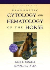 Diagnostic Cytology and Hematology of the Horse