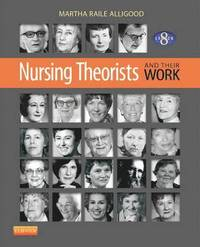 Nursing Theorists and Their Work (h�ftad)