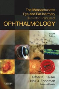 Massachusetts Eye and Ear Infirmary Illustrated Manual of Ophthalmology (e-bok)