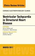 Ventricular Tachycardia in Structural Heart Disease, An Issue of Cardiac Electrophysiology Clinics, E-Book
