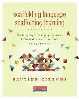 Scaffolding Language, Scaffolding Learning, Second Edition: Teaching English Language Learners in the Mainstream Classroom (h�ftad)