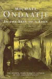 In the Skin of a Lion (h�ftad)